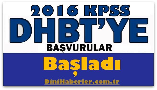 2016-KPSS Din Hizmetleri Alan Bilgisi (DHBT) Başvuruları Başladı