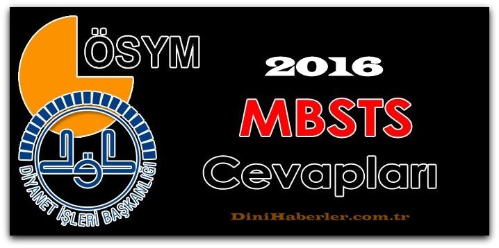 2016 MBSTS Soru ve Cevaplarının Tamamı Burada