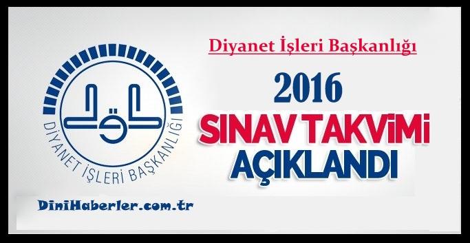 """2016 Yılı Muhtemel """"Diyanet Sınav Takvimi"""" Yayınlandı"""