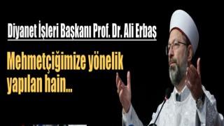 Başkan Erbaş'tan Taziye Mesajı
