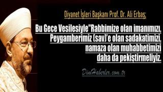 Başkan Erbaş'ın Miraç Gecesi mesajı
