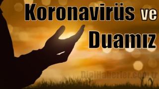 Koronavirüs ve Duamız