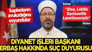 İHD, Başkan Ali Erbaş hakkında suç duyurusunda bulundu