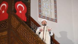 Diyanet İşleri Başkanı Erbaş, Cuma hutbesinde tüm insanlığa çağrıda bulundu