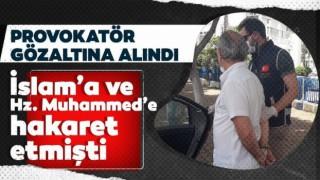 İslam'a ve Hz. Muhammed'e hakaret eden Erez gözaltına alındı