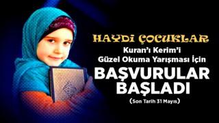 Kur'an-ı Kerim'i güzel okuma yarışması için başvurular başladı