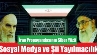 İran Propagandasının Siber Yüzü: Sosyal Medya ve Şii Yayılmacılık