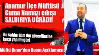 Anamur Müftüsü Zeynel Abidin Çınar'a saldırı