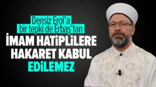 Başkan Erbaş'tan Kınama Mesajı