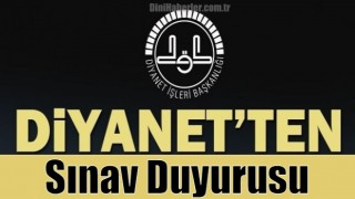 Diyanet'ten sınav ilanı