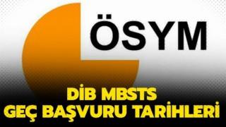 MBSTS için geç başvuru alınacak