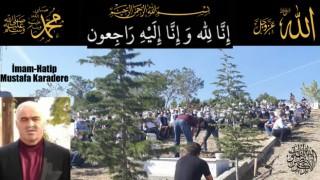 İmam hatip Mustafa Karadere HAKK'a Yürüdü