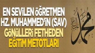 En sevilen öğretmen Hz. Muhammed'in (sav)