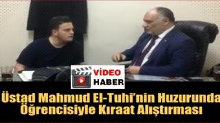 Üstad Mahmud El-Tuhi'nin huzurunda kıraat alıştırması