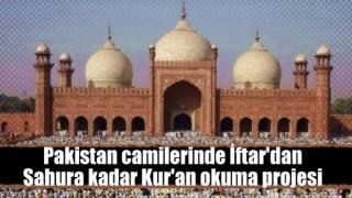 Pakistan camilerinde İftar'dan Sahura kadar Kur'an okuma projesi