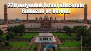 220 milyonluk İslam ülkesinde Ramazan ve korona