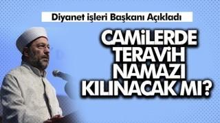 Diyanet İşleri Başkanı Erbaş't'an 'Teravih Namazı' açıklaması