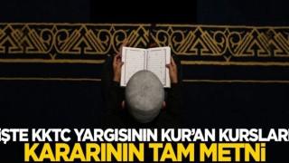 İşte KKTC Anayasa Mahkemesi'nin Kur'an kurslarına dair kararı