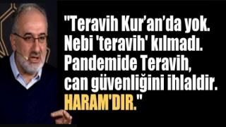 Mustafa İslamoğlu'ndan skandal Teravih Namazı açıklaması