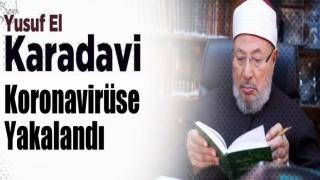 Yusuf el-Karadavi, Koronavirüse Yakalandı