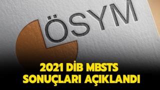 2021 MBSTS sonuçları açıklandı