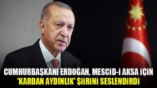 Cumhurbaşkanı Erdoğan Filistin için şiir seslendirdi