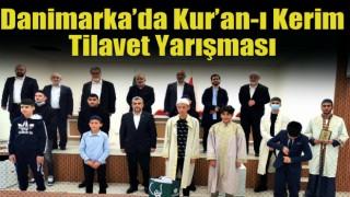 Danimarka'da Kur'an-ı Kerim Tilavet Yarışması