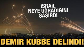 Demir Kubbe İsrail'in başına çöktü!