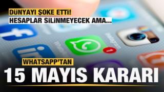 WhatsApp'tan '15 Mayıs' açıklaması