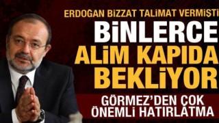Yüzlerce alim kapıda bekliyor... Erdoğan talimat vermişti, Görmez'den önemli hatırlatma