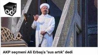 Odatv 'seçmen böyle diyor' diyerek Ali Erbaş'a 'sus artık' dedi