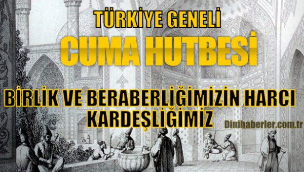 21.08.2015 Tarihli Okunacak Cuma Hutbesi-TÜRKİYE GENELİ