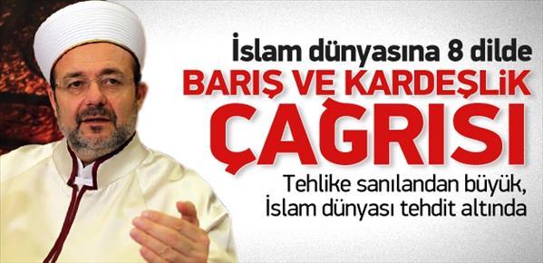 İslam dünyasına 8 dilde barış ve kardeşlik çağrısı