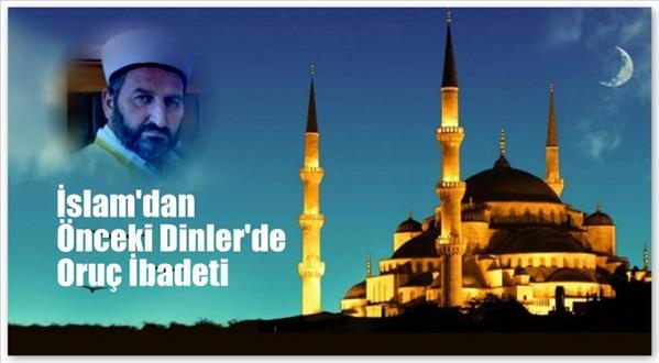 İslam'dan Önceki Dinler'de Oruç İbadeti