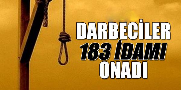 Darbeciler 183 idamı onadı