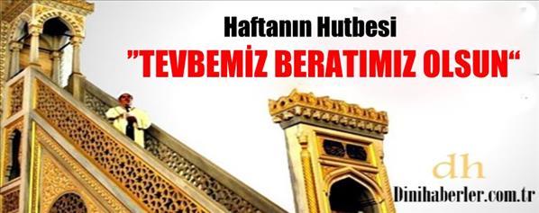 Haftanın Hutbesi, 27-06-2014 Tarihli Okunacak Hutbe-Türkiye Geneli