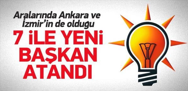 AK Parti'den 7 ile yeni il başkanı