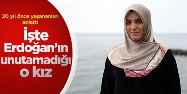 İşte Başbakan Erdoğan'ın unutamadığı o kız