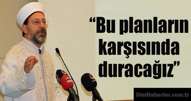Diyanet İşleri Başkanı Erbaş, Muş'ta din görevlileriyle bir araya geldi