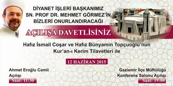 Başkan Görmez 12 Haziran da Gaziemir de