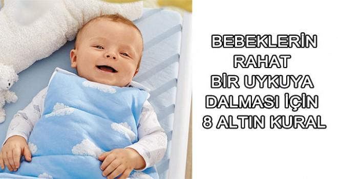 Bebeklerin Rahat Bir Uykuya Dalması İçin 8 Kural
