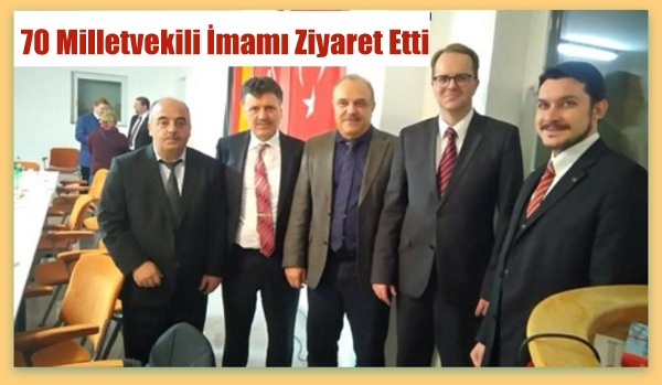 70 Milletvekili Hataylı İmamı Camide Ziyaret Etti