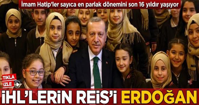İHL'lerin reisi Erdoğan