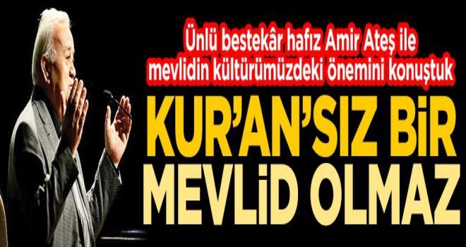Kur'an-ı Kerim'siz mevlid olmaz!