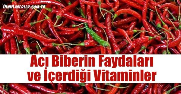 Acı Biberin Faydaları ve İçerdiği Vitaminler