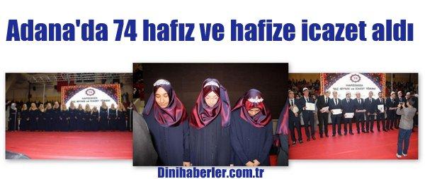 Adana\'da 74 hafız ve hafize icazet aldı