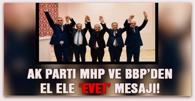 Ak Parti, MHP ve BBP\'den el ele \'evet\'