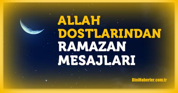 Allah Dostlarından Ramazan Mesajları