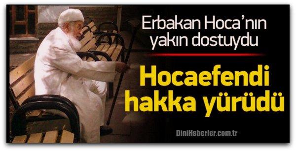 Ankara\'nın manevi dinamiği Emin Hoca hakka yürüdü