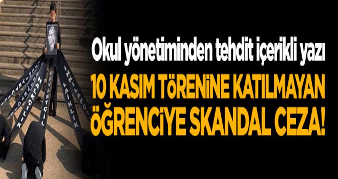 10 Kasım törenine katılmayan öğrencilere ceza tehdidi